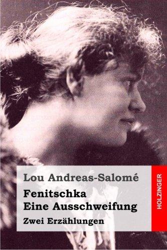 Fenitschka / Eine Ausschweifung: Zwei Erzählungen