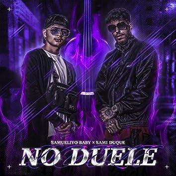 No duele (feat. Sami Duque)
