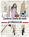 Cuaderno Diseño de moda profesional: dibujar fácilmente los modelos, Siluetas en un papel de gran formato milimétrico 1 cm/1 cm para profesionales, aficionados, ideal para diseñadores de moda