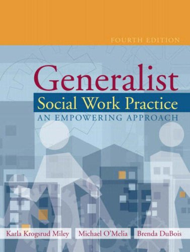 Generalist Social Work Practice: An Empowering Approach, Fourth Edition