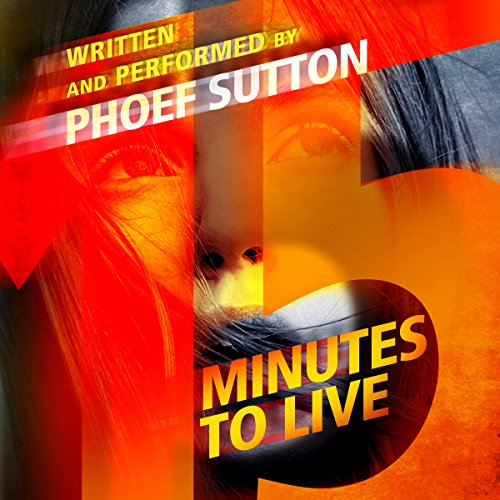 Fifteen Minutes to Live audiobook cover art
