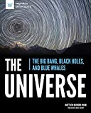The Universe: The Big Bang, Black Holes, and Blue Whales (Inquire & Investigate)