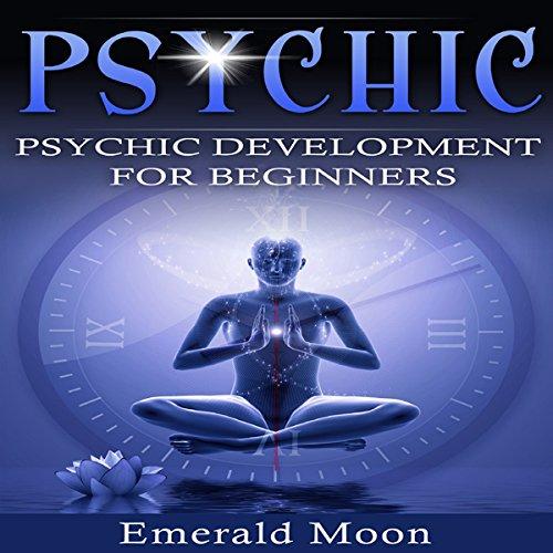 Psychic Development for Beginners audiobook cover art