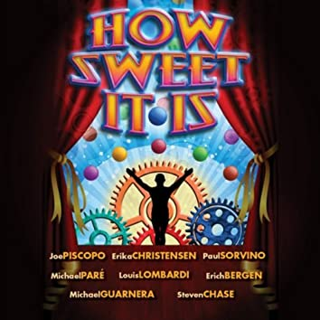 How Sweet It Is (Original Score from the Motion Picture)