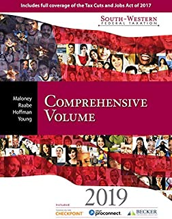 South-Western Federal Taxation 2019: Comprehensive (with Intuit ProConnect Tax Online & RIA Checkpoint, 1 term (6 months) Printed Access Card)