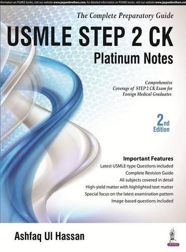 USMLE Platinum Notes Step 2 Ck: The Complete Preparatory Guide