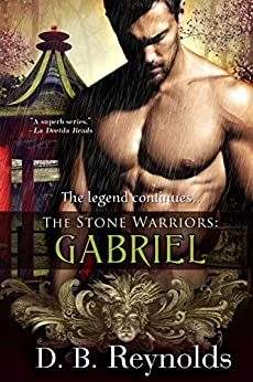 The Stone Warriors: Gabriel by [D. B. Reynolds]