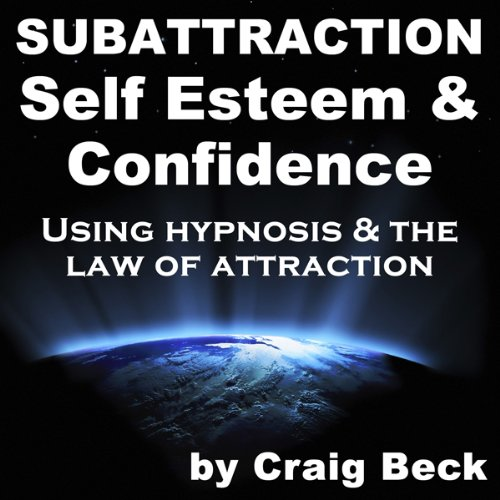 Subattraction Self Esteem & Confidence audiobook cover art