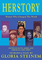 Herstory - Women Who Changed the World