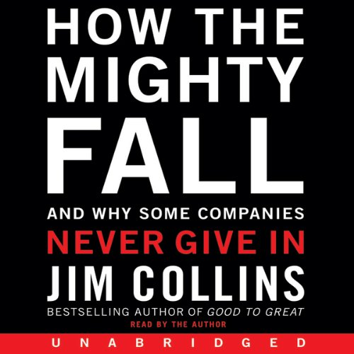 How the Mighty Fall (Excerpt)                   Auteur(s):                                                                                                                                 Jim Collins                               Narrateur(s):                                                                                                                                 Jim Collins                      Durée: 5 min     1 évaluation     Au global 5,0