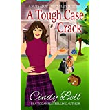 A Tough Case to Crack (A Nuts About Nuts Cozy Mystery Book 1) (English Edition)