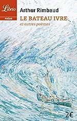 Le Bateau ivre et autres poèmes d'Arthur Rimbaud