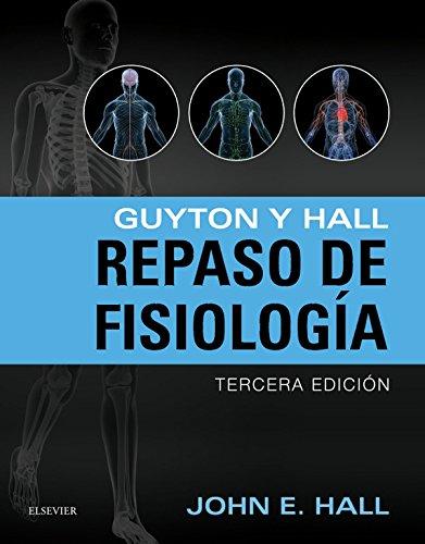 Guyton y Hall. Repaso en fisiología (Spanish Edition)