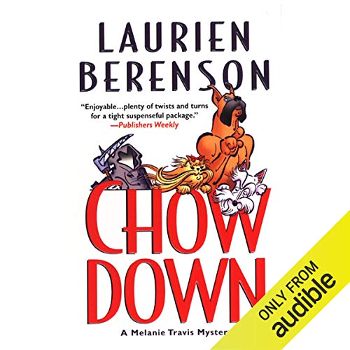 Chow Down Audiobook By Laurien Berenson cover art