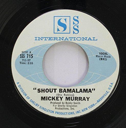 mickey murray 45 RPM shout bamalama / lonely room