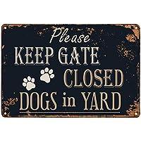 ゲートを閉じたままにしてください犬レトロメタルティンサインプラークポスター壁の装飾アートみすぼらしいシックなギフト-20x30cm