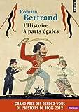 L'Histoire à parts égales - Récits d'une rencontre, Orient-Occident (XVIe-XVIIe siècle) de Romain Bertrand (25 septembre 2014) Poche - 25/09/2014