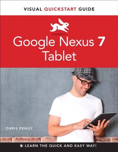 Google Nexus 7 Tablet: Visual QuickStart Guide (English Edition)