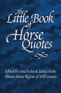 The Little Book of Horse Quotes (Little Quote Books)