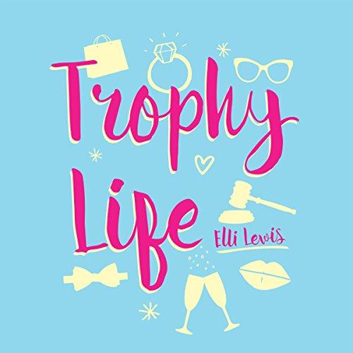 Trophy Life audiobook cover art