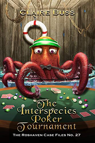 The Interspecies Poker Tournament: The Roshaven Case Files No. 27 (English Edition)