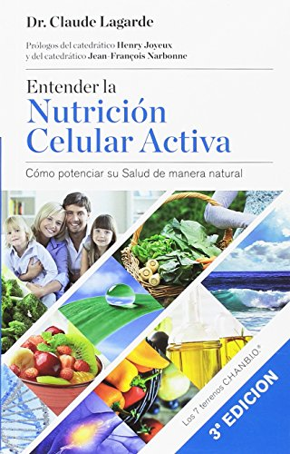 Entender la Nutrición Celular Activa, 3a Edición