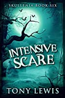 Intensive Scare: Large Print Edition