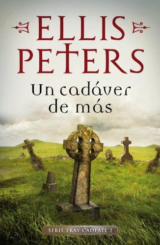 Un cadáver de más, Ellis Peters