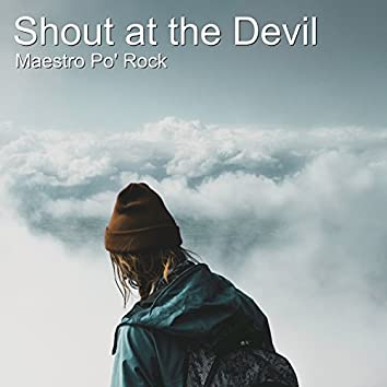 Shout at the Devil