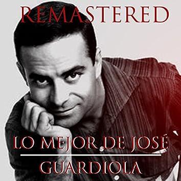 Lo Mejor de José Guardiola (Remastered)