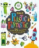 Make Plastic Fantastic
