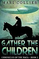 Gather The Children