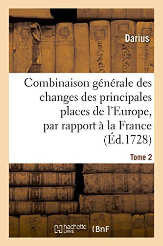 Darius: Combinaison G n rale Des Changes Des Principales Pla (BNF.ECONOMIE)