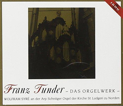 Die Arp-Schnitger-Orgel der Kirche St. Ludgeri zu Norden (Tunder: das Orgelwerk)