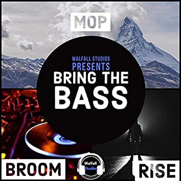 Bring the Bass