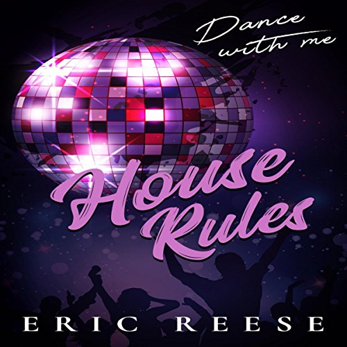 House Rules: Dance with Me audiobook cover art