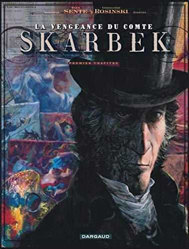 La Vengeance du Comte Skarbek, tome 1 : Les Deux mains d'Or