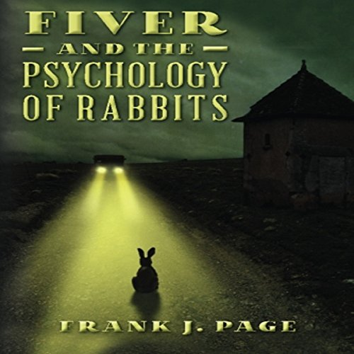 Fiver and the Psychology of Rabbits audiobook cover art