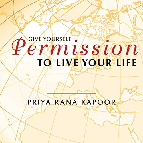 Give YourSelf Permission to Live Your Life audiobook cover art