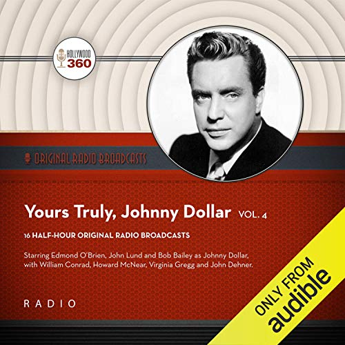 Yours Truly, Johnny Dollar, Vol. 4 audiobook cover art