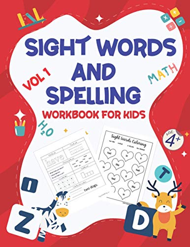 『SIGHT WORDS AND SPELLING WORKBOOK FOR KIDS AGE +4 VOL1: Learn to Write and Spell Essential Words | Kindergarten Workbook,Reading & Phonics Activities For Most Common High Frequency Words For Kids Learning To Write & Read..』のトップ画像