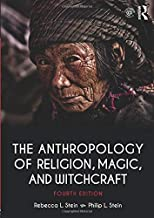 Best the anthropology of religion, magic, and witchcraft Reviews