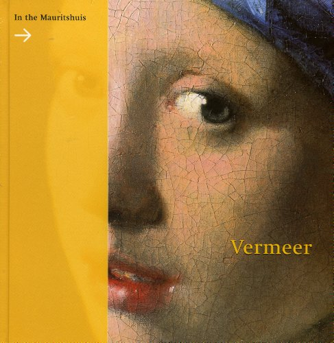 Vermeer: In The Mauritshuis