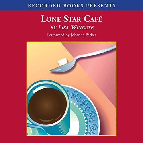 Lone Star Cafe audiobook cover art