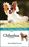 Chihuahua: Your Happy Healthy Pet (English Edition)