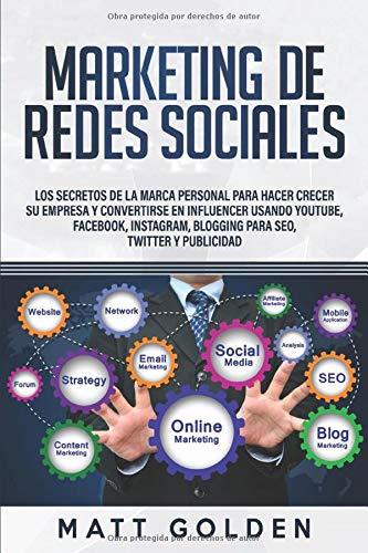 Marketing de redes sociales: Los secretos de la marca personal