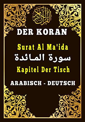 Der Koran Arabisch Deutsch : Surat Al Ma'ida - Der Tisch