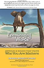 Encouraging Words: Articles & Essays That Prove Who You Are Matters