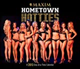 2013 Maxim Hometown Hotties (365 Page-A-Day /Boxed/ Desk Calendar)