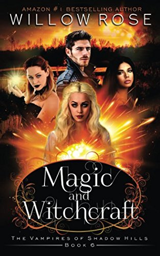 Download Magic and Witchcraft (The Vampires of Shadow Hills) 1980825483